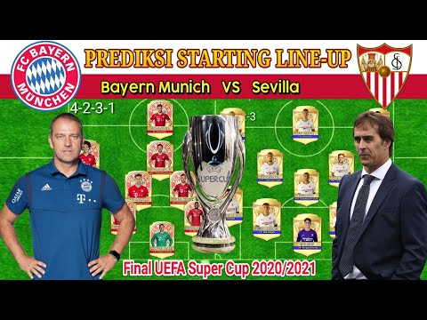 BAYERN MUNCHEN VS SEVILLA – Prediksi Lineup | Final UEFA Super Cup 2020