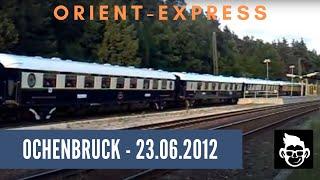 preview picture of video 'Orient Express fährt durch Ochenbruck'