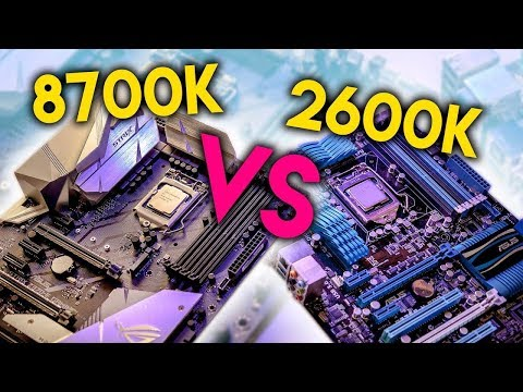 Intel i7-8700K vs i7-2600K – FINALLY Time to Upgrade Sandy Bridge?
