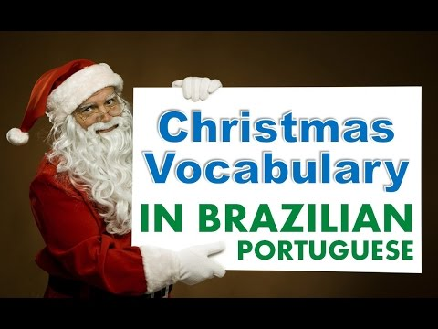 Christmas Vocabulary in Brazilian Portuguese