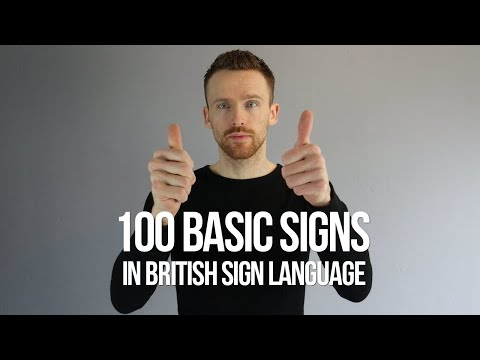 100 Basic Signs in British Sign Language (BSL)