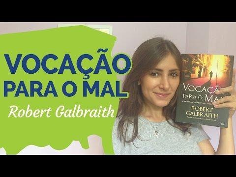 #19 VOCAÇÃO PARA O MAL