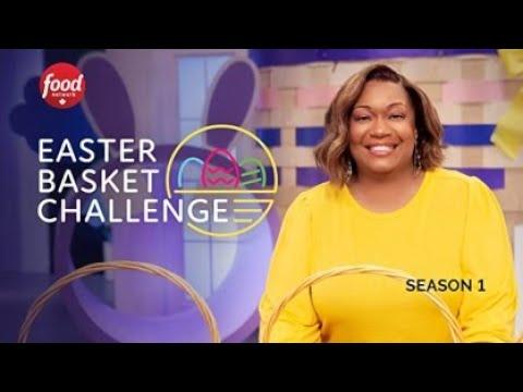 Easter Basket Challenge 2021 Food Network Trailer