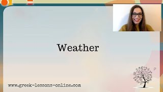 Greek Online Lessons | A2 | Weather