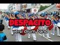DESPACITO Cover Drum Band