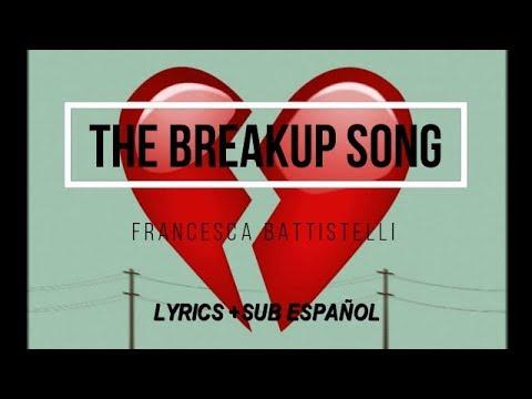 The Breakup Song - Francesca Battistelli (Lyrics +Sub ESPAÑOL)