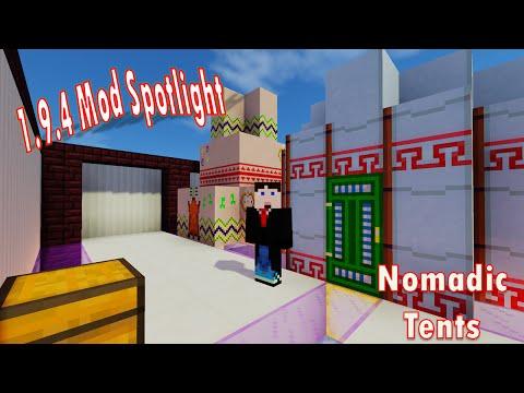 1.9.4 Mod Spotlight - Nomadic Tents