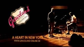 A Heart In New York - Graceland - A Tribute to Simon & Garfunkel