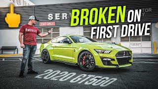 Brand New 2020 GT500 BROKEN on First Drive