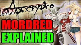 Mordred  - (Fate/Grand Order) - Fate Apocrypha - MORDRED / SABER OF RED EXPLAINED