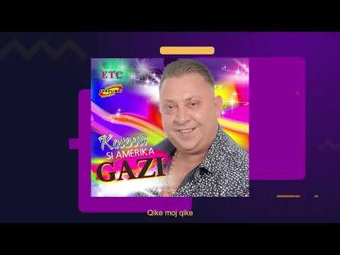 Gazmend Rama GAZI - Qike moj qike