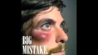 Big Mistake - Anthony Green (Lyrics in description)