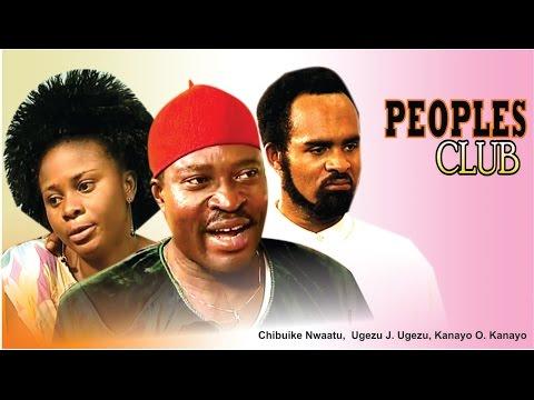 Peoples Club   -  Nigerian Nollywood Movie