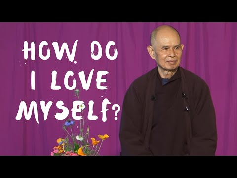 Video | How do I love myself? Thich Nath Hahn