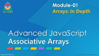 Advanced JavaScript - Module 01 - Part 04 - Associative Arrays in JavaScript
