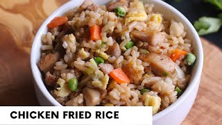 EASY Chicken Fried Rice | Takeout at Home| 30 min Dinners