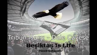 Tribün Marşı - Dale Cavese