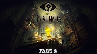 I TOOK THE BAIT!!! │ LET'S PLAY: Little Nightmares - Part 3