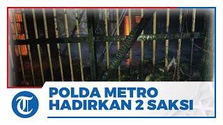 Polda Metro Hadirkan Dua Saksi Ahli untuk Cari Penyebab Kebakaran Lapas Kelas I Tangerang