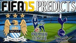 preview picture of video 'FIFA 15 Predictions   Manchester City vs Tottenham (18/10/2014)'