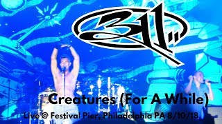 311 - Creatures (For A While)  - LIVE @ Penn's Landing Festival Pier 8/10/18