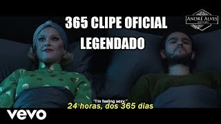 Zedd Ft. Katy Perry   365 (traduçãolegendado) (clipe Oficial)