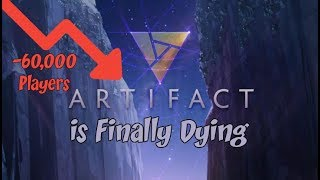 Artifact is FINALLY Dying