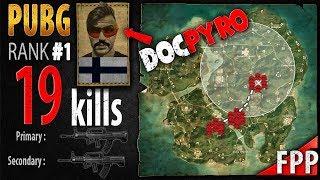 DocPyro - AndyPyro 19 kills [EU] Squad FPP - PLAYERUNKNOWN