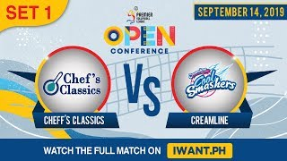 SET 1 | Chef's Classics vs. Creamline | September 14, 2019 (Watch the full game on iWant.ph)