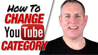 How To Change Category On YouTube 2020