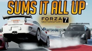 Forza 7 This Race Sums It All Up