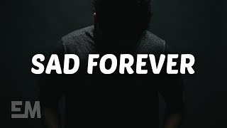 Lauv - Sad Forever (Lyrics)
