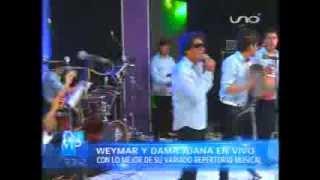 VIDEO: ME VOY A LEVANTAR (en vivo QNMP) - WEYMAR & DAMA JUANA EN VIVO