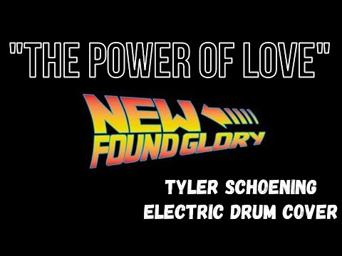 New Found Glory - The Power Of Love - Tyler Schoening Electric Drum Cover - Tylerschoeningdrums