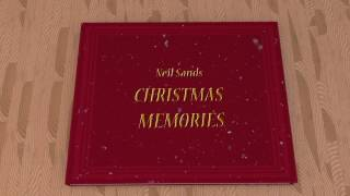 Neil Sands CHRISTMAS MEMORIES