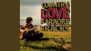 Love Like There's No Tomorrow (In the Style of Aaron Tippin and Thea Tippin) (Karaoke Version)