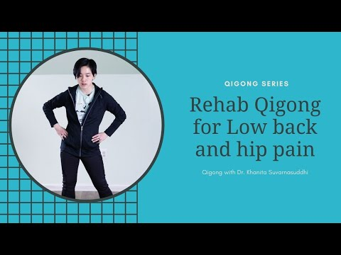 Qigong Exercises for Low back and Hip pain (Constant Bear and Hula Hips)