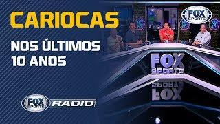 """CARIOCAS NOS ÚLTIMOS DEZ ANOS: """"Fox Sports Rádio"""" debate Flamengo, Fluminense, Vasco e Botafogo"""