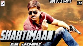 Shaktiman Ek Jung ᴴᴰ - South Indian Super Dubbed Action Film - Latest HD Movie 2017