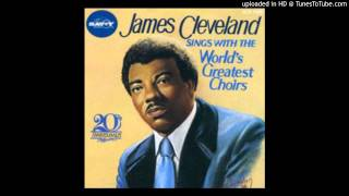 Jesus Is the Best Thing James Cleveland