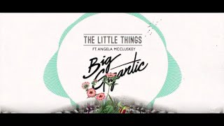 Big Gigantic   The Little Things Ft. Angela McCluskey