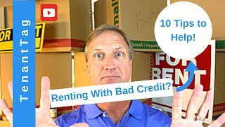 10 Tips to Deal with Bad Credit when Renting 2019