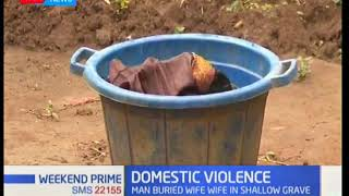 Man allegedly kills his wife and buries her in a shallow grave in Bungoma