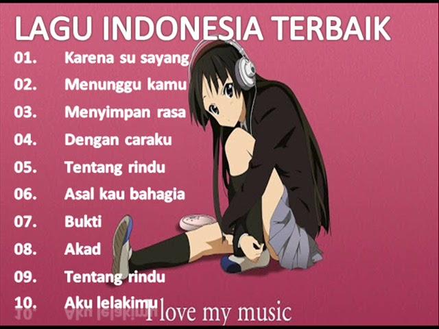 BEST LAGU INDONESIA TERBARU 2018 - Pilihan lagu terbaik teman kerja