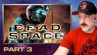 DEADSPACE // EP.3 // Classic Space Horror // TOP 10 GAME // Live Stream Gameplay
