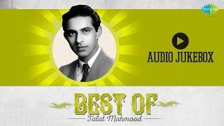 Best Of Talat Mahmood | Phir Wohi Sham Wohi Gham | Audio Jukebox