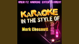 I Want My Baby Back (In the Style of Mark Chesnutt) (Karaoke Version)