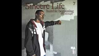 Sincere Life - Life Is A Gift (Prod. by Rated R)