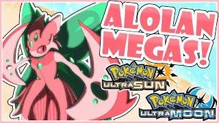 Top 10 ALOLAN MEGA EVOLUTIONS! [Wishlist] | Pokemon Ultra Sun & Ultra Moon