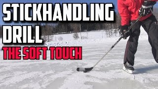 Stickhandling Drills: 1 The Soft Touch